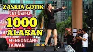 Download 🔴🎥SERIBU ALASAN    ZASKIA GOTIK    GOYANGANYA HEBOHKAN TKI TAIWAN