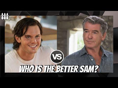 Who Is The Best Sam? - Pierce Brosnan vs Jeremy Irvine