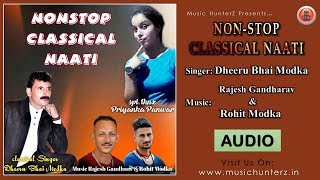 Non Stop Classical Pahari Nati 2018 | Dheeru Bhai Modka | Rajesh Gandharav & Rohit Modka