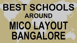 Best Schools around Mico Layout Bangalore   CBSE, Govt, Private, International | Total Padhai