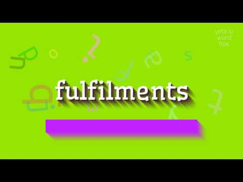 "How to say ""fulfilments""! (High Quality Voices)"
