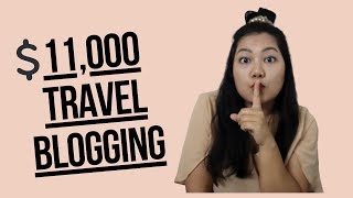 MAKE MONEY TRAVEL BLOGGING/How I Made $11000 With My Travel Blog In 2019 While Doing It Part-Time