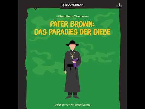 pater-brown:-das-paradies-der-diebe---gilbert-keith-chesterton-(krimi-/-thriller---hörbuch)
