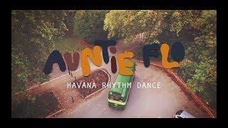 Auntie Flo ft Andrew Ashong - Havana Rhythm Dance