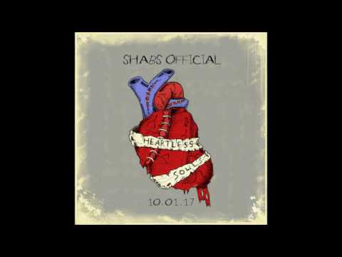 Shabs Official - Heartless Souls (True Lies) 2017 [Audio] Rap Hip hop