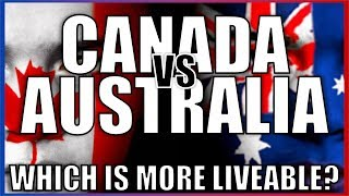 Canada vs Australia - Which country is more liveable?