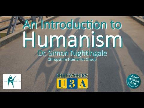 Dr. Simon Nightingale - An Introduction to Humanism - Shrewsbury U3A (10/04/2017)