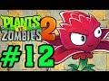 Plants Vs Zombies 2 - Hoa Quả Nổi Giận 2: THÀNH PHỐ BỊ LÃNG QUÊN ( LOST CITY) #12