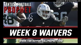 Week 8 Waiver Wire - Fantasy Football