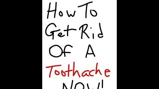 How to get rid of a toothache immediately