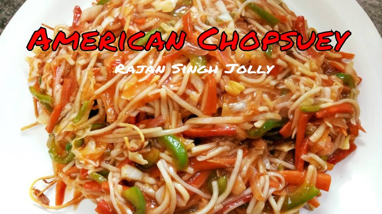 recipe: jain american chopsuey recipe [11]