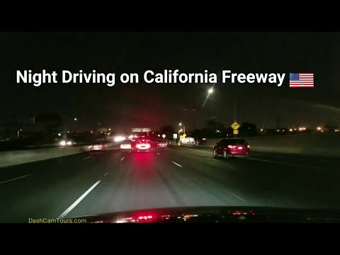 Night Driving on California Freeway. No Music, No Talking. Very, Very Boring..