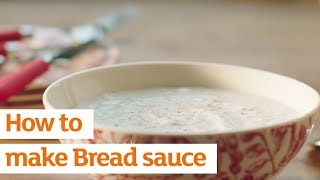 How to Make Bread Sauce