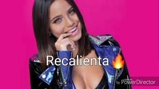 Recalienta🔥- Emi mernes(letra) Video