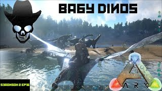 Ark: Survival Evovled - SWEET BABY DINOS - HOW TO (Short Version) Ark Season 2 Ep 16