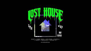 LOST HOUSE - (Shap, Yung Zrxl, Eylsoul, Danye, Tekek, Emcshaz, Shaun B)