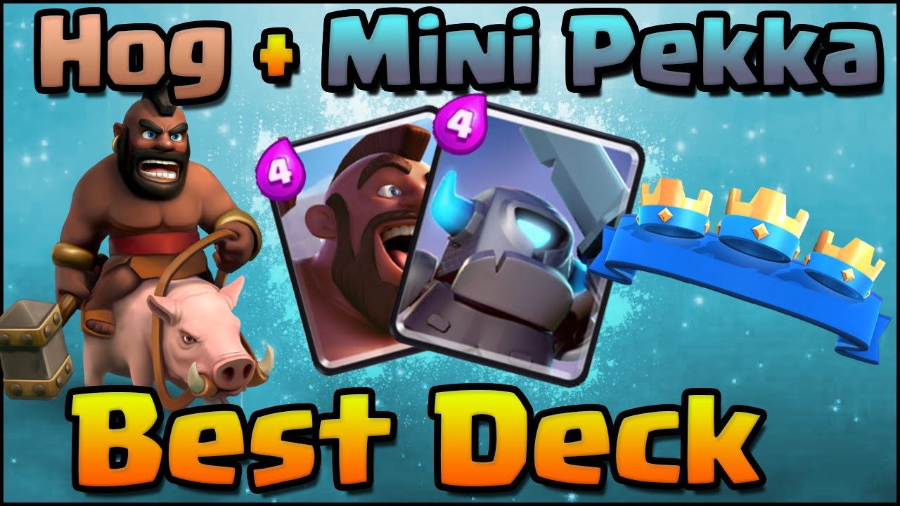 Clash Royale Best Hog Rider Mini Pekka Deck Combo