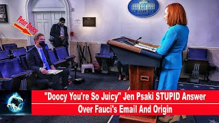 """""""Doocy You're So Juicy"""" Jen Psaki STUPID Answer Over Fauci's Email And Origin(🔥COMPILATION🔥)!!!"""