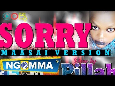 [Sorry - Justin Beiber] Maasai Version - Pillah