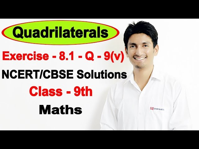 Chapter 8 Exercise 8.1 Question 9(v) - Quadrilaterals Class 9 Maths - NCERT Solutions