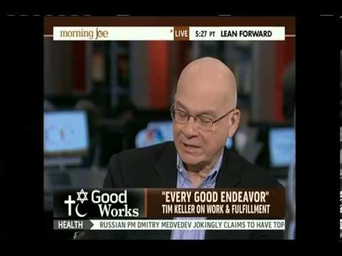 Tim Keller on Work and Fulfillment