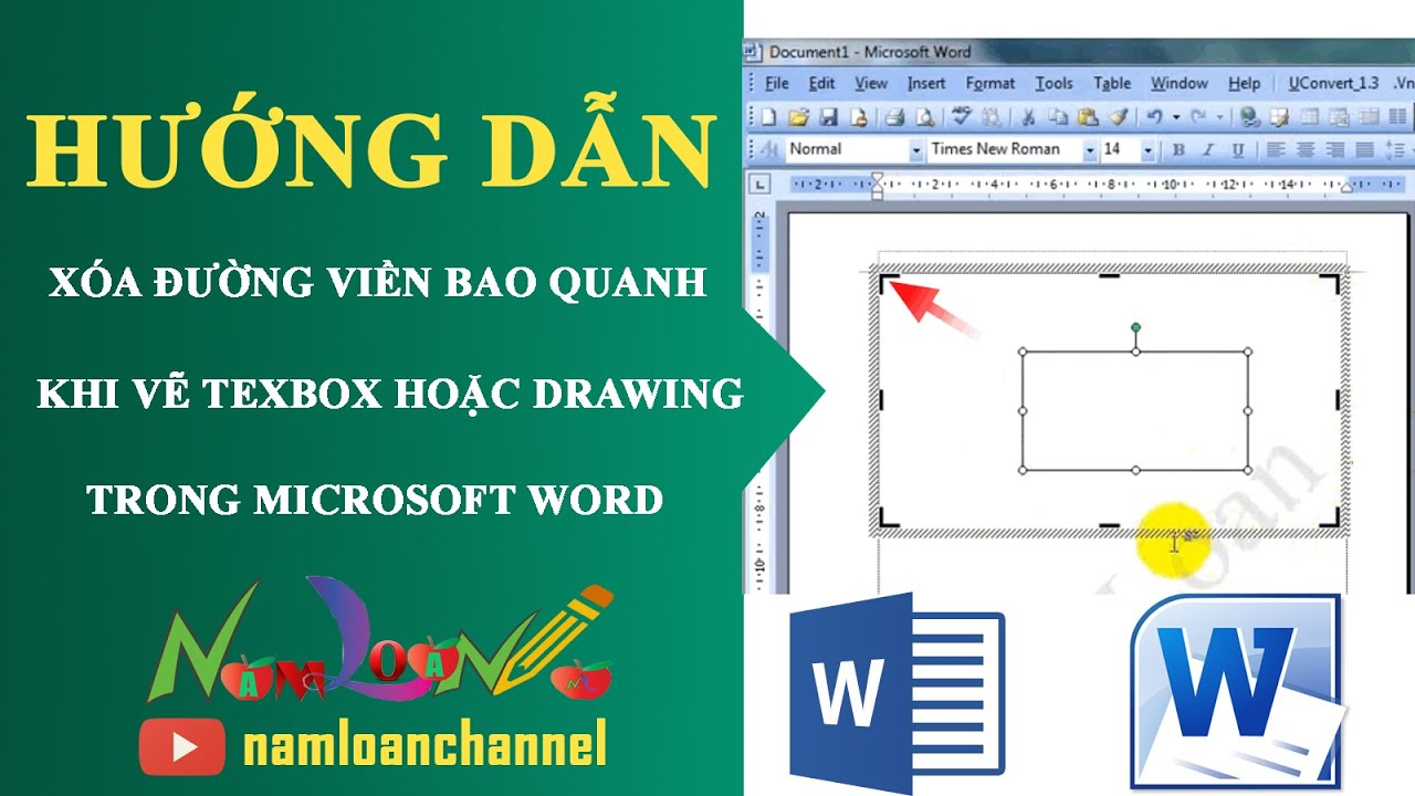 Bỏ đường viền bao quanh khi vẽ Texbox hoặc Drawing trong Word | namloan ✔️