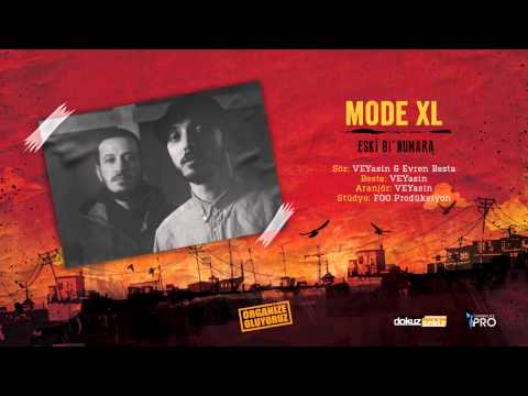 Mode XL - Eski Bi' Numara (Official Audio)