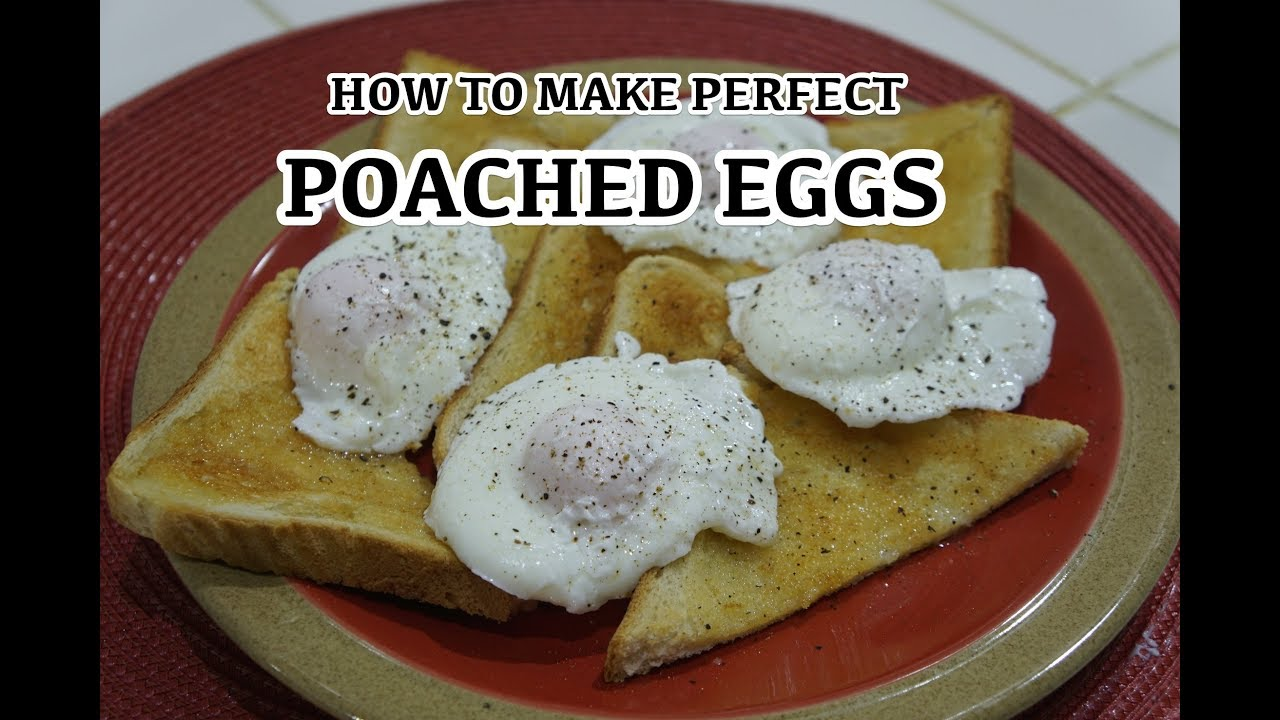 How to make Poached Eggs - Perfect Eggs Every time Recipe - YouTube
