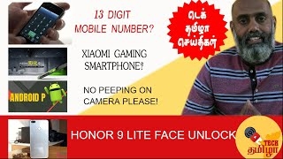 Tech Tamizha News : 13 digital mobile number ? Xiaomi Gaming Smartphone? Honor 9 Lite update