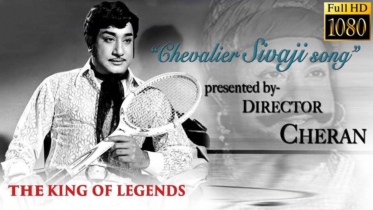 Download Chevalier Sivaji song | the king of legends | created by Cheran.