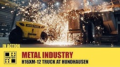 The H16XM-12 in action at Walter Hundhausen - HysterⓇ Heavy Duty forklift trucks