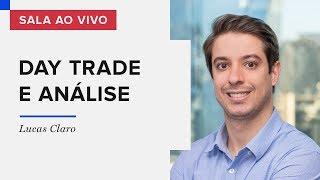 DAY TRADE E ANÁLISE - SALA AO VIVO COM LUCAS CLARO | 21/01/2020