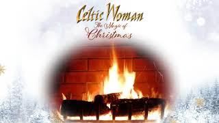 Celtic Woman - Auld Lang Syne -  Holiday Yule Log