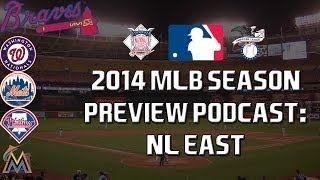 2014 MLB Preview Podcast: NL East w/ RyanTheSportsGM