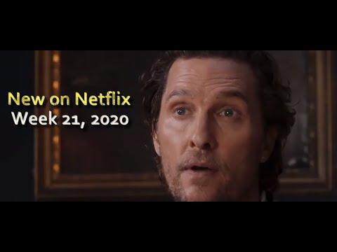 New On Netflix Week 21, 2020 -  (May 18-24)
