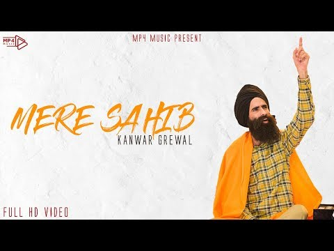 Kanwar Grewal - Mere Sahib (Full Video) | Folk E Stan 2018 | Mp4 Records