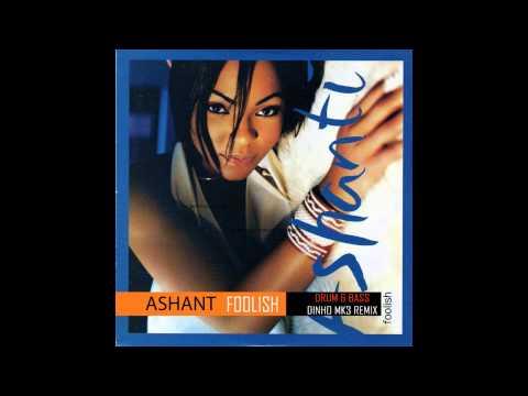 Ashanti - Foolish (Dinho Mk3 Remix)