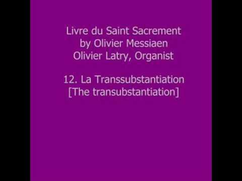 Olivier Messiaen - Livre du Saint Sacrement - XII