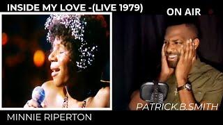 MINNIE RIPERTON | Inside My Love  | 1979 | Live | REACTION VIDEO