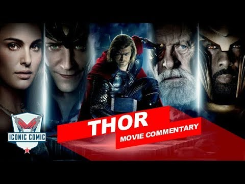 Thor Movie Commentary!