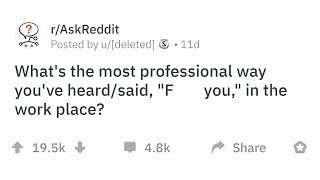 People Reveal The Most Professional Way They've Heard Someone Say FU In A Professional Setting