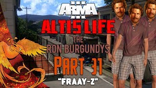 Arma 3: Altis Life │ The Ron Burgundys │ Part 31 │