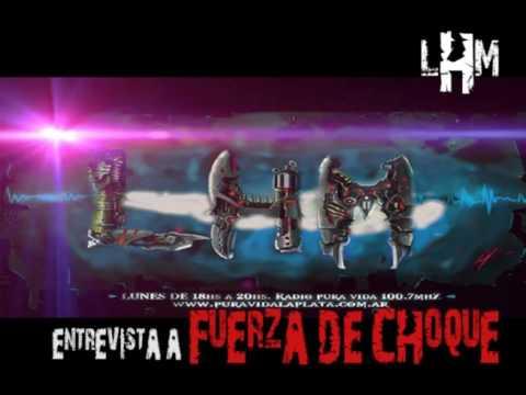 Entrevista a FUERZA DE CHOQUE