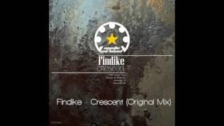 Findike - Crescent (Original Mix)