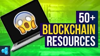 50+ Blockchain resources you MUST know