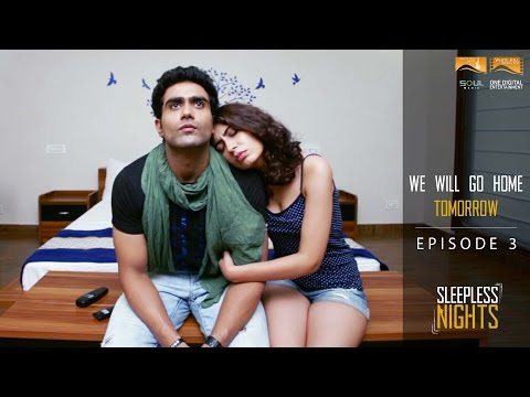 Sleepless Nights |S01| EP03 of 07- We Will Go Home Tomorrow |Punjabi WebSeries|White Hill Production