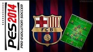 Melhor formação pro Barcelona no Pes 2014