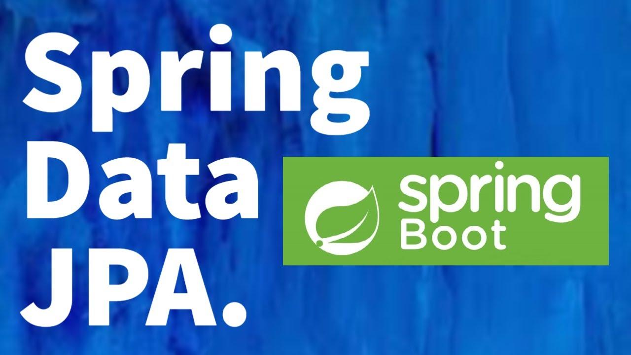 Spring Data JPA - Spring Boot Tutorial for Beginners