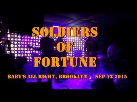 Soldiers of Fortune - Baby's All Right - Sep 12 2015
