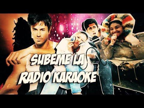Subeme La Radio   Karaoke ᴴᴰ